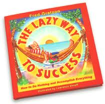 The book 'Lazy Way to Success'